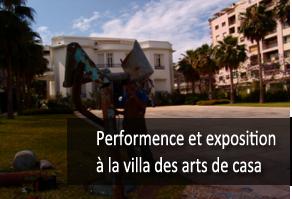 performence et exposition a la villa des arts de casa