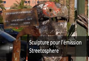 sculpture pour l emission streetosphere